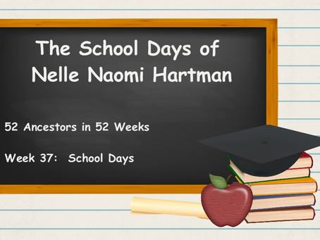 The School Days of Nelle Naomi Hartman