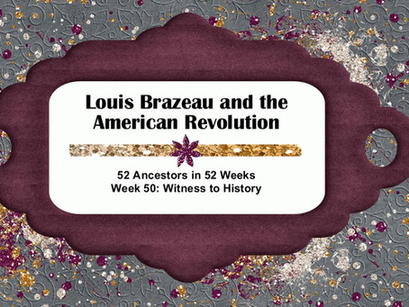 Louis Brazeau and the American Revolution