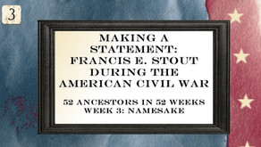 Making a Statement: Francis E. Stout During the American Civil War