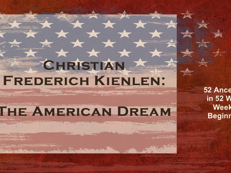 Christian Frederich Kienlen: The American Dream