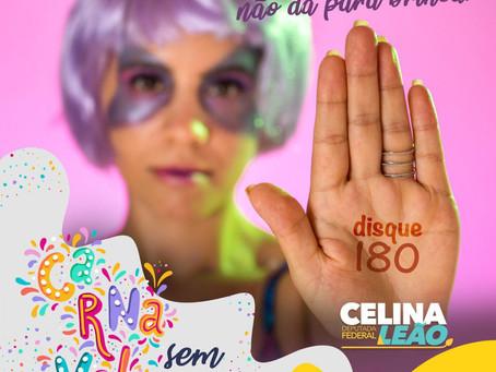 Assédio não é normal, basta! diz deputada Celina Leão