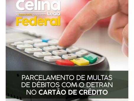 LEI DE CELINA LEÃO GARANTE PARCELAMENTO  DE DÉBITOS COM O DETRAN