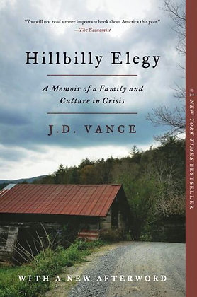 Hillbilly Elegy: A Memoir of a Family and Culture in Crisis - by Vance, J D