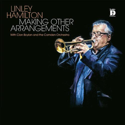 Making Other Arrangements - Linley Hamilton