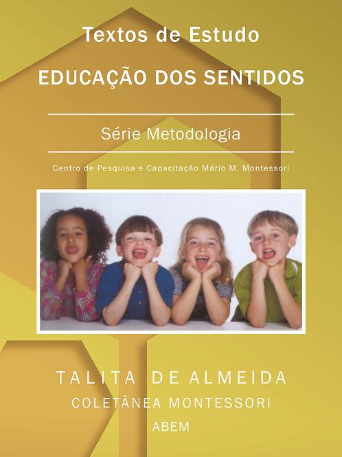 Textos de Estudo - Educação dos Sentidos