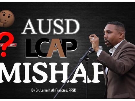 AUSD LCAP Mishap