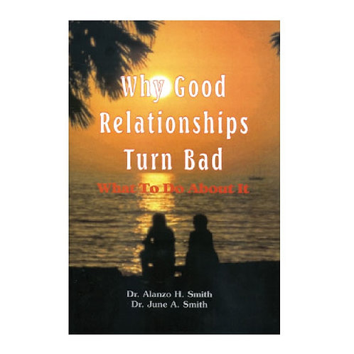 Paperback: Why Good Relationships Go Bad
