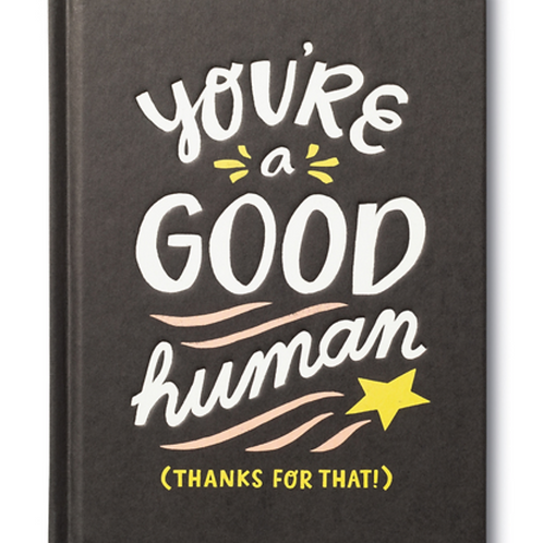 You're a Good Human Illustrated Book