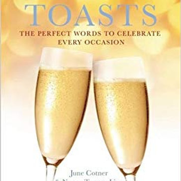 """Toasts: The Perfect Words to Celebrate Every Occasion"""