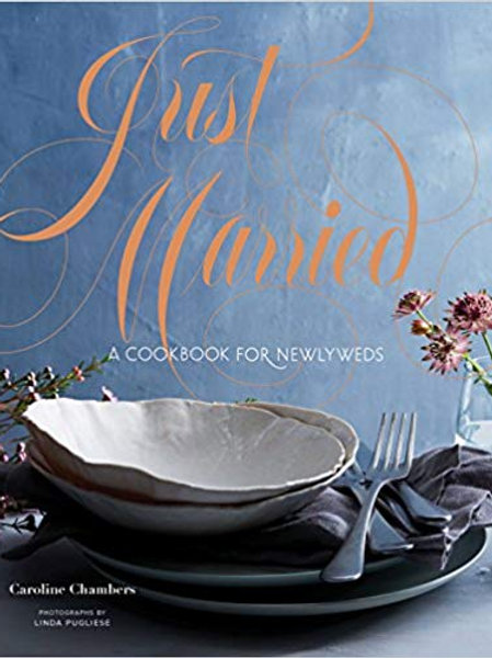 Just Married - A Cookbook for Newlyweds