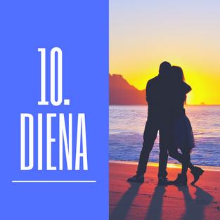 100 dienas. Desmitā diena