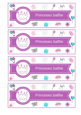 "Pudeļu etiķete ""Princeses ballīte""."