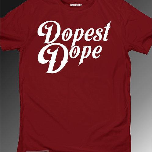Moonshine - Dopest Dope T-Shirt - Multiple Colours
