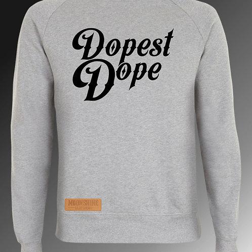 Moonshine Dopest Dope Sweatshirts Multiple Colours