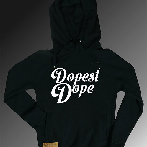 Moonshine - Dopest Dope Hoodie - Multiple Colours