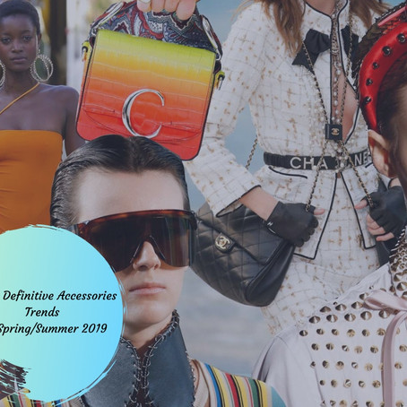 The 11 Definitive Accessories Trends Of Spring/Summer 2019