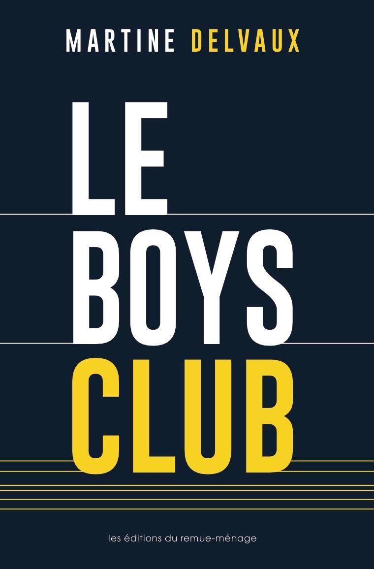 le boys club livre martine delvaux