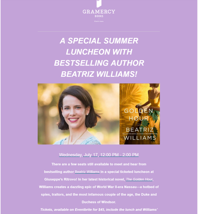 A SPECIAL SUMMER LUNCHEON WITH BESTSELLING AUTHOR BEATRIZ WILLIAMS!