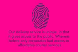 Unique delivery service