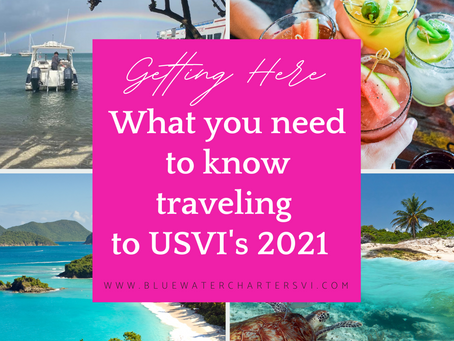 How to get your BUM to the USVI's in 2021