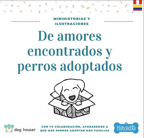 De amores encontrados y perros adoptados