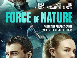 Mel Gibson - Force of Nature    #Producer #jonathanbaker   June 30 2020 in Theaters