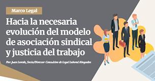 Hacia la necesaria evolución del modelo de asociación sindical y justicia del trabajo