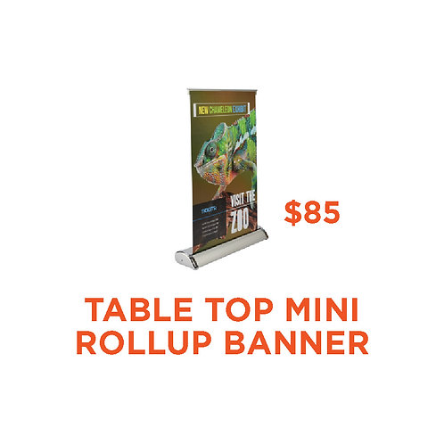 """Table Top Mini Rollup Banner 11.5""""x17.5"""""""