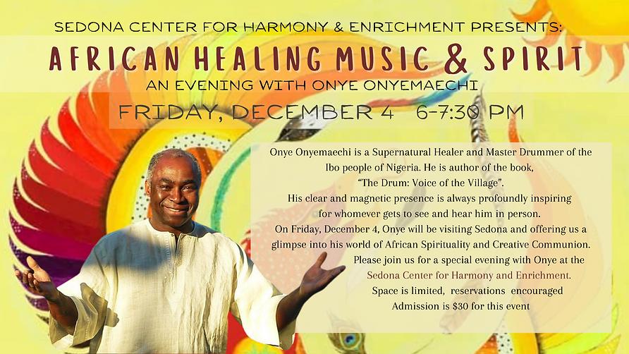 Onye Onyemachi demonstrating African healing music and spirit ceremony in Sedona, Arizona
