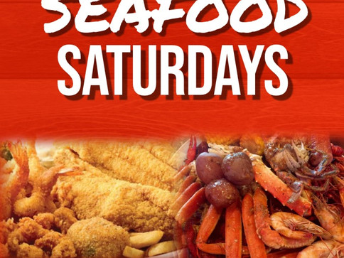 Copy%20of%20SEAFOOD%20SATURDAYS%20-%20Ma