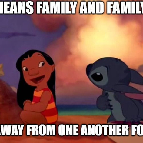 Family Means Staying Away