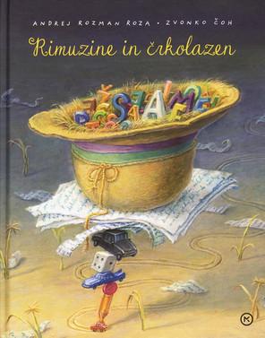 Andrej Rozman – Roza: Rimuzine in črkolazen