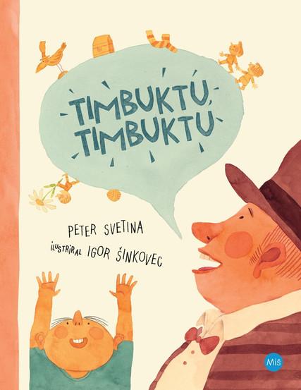 Peter Svetina: Timbuktu Timbuktu