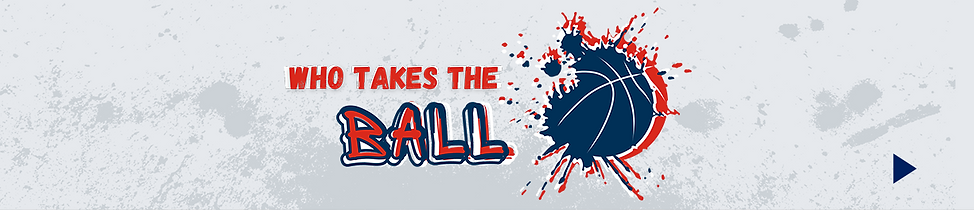 Who Takes the Ball BAnner.png