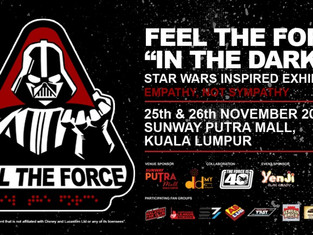"""Feel The Force """"In The Dark"""" (Starwars inspired exhibition)"""