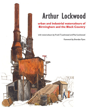 Urban and Industrial Watercolours, Arthur Lockwood