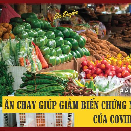 [ĂN CHAY] - Giảm nguy cơ mắc covid-19 ở mức độ nặng nhờ chế độ ăn chay