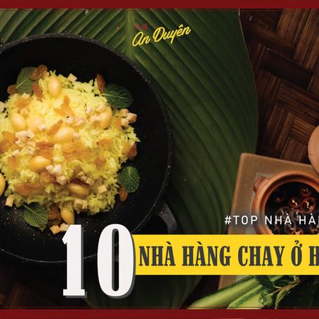 ĂN CHAY Ở ĐÂU - Top 10 nhà hàng chay ngon tại Hà Nội (phần 2)