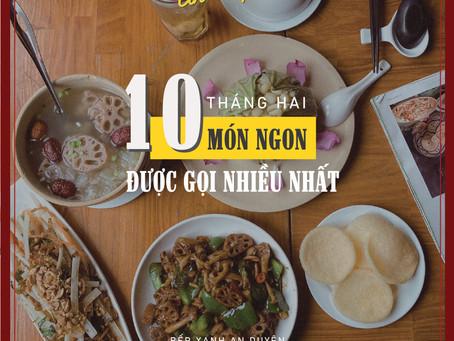 [#MÓN_AN_DUYÊN] TOP 10 MÓN NGON ĐƯỢC YÊU THÍCH THÁNG HAI