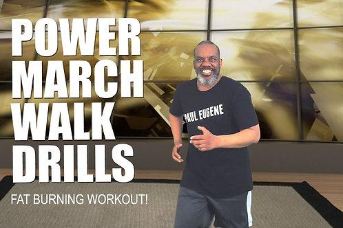 Power March Walk Drills