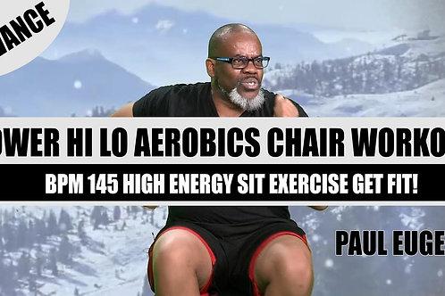Chair Fitness Power Hi Lo Aerobics