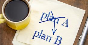 Establishing Your Plan B