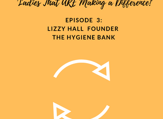 Episode 3 : 'Ladies that are making a difference!' with Lizzy Hall