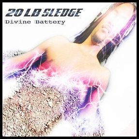 CD of the Divine Battery album by 20 lb Sledge