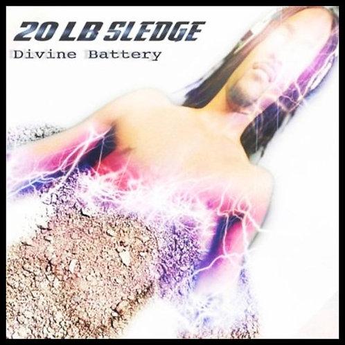 CD of the Divine Battery album by 20 lb Sledge (Outside U.S.)