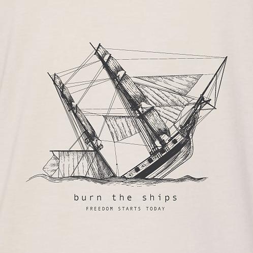 Burn the Ships Shirt