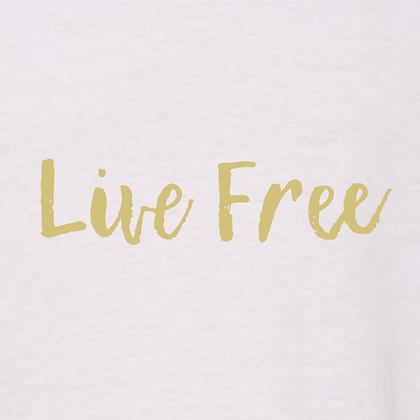 Live Free Tshirt