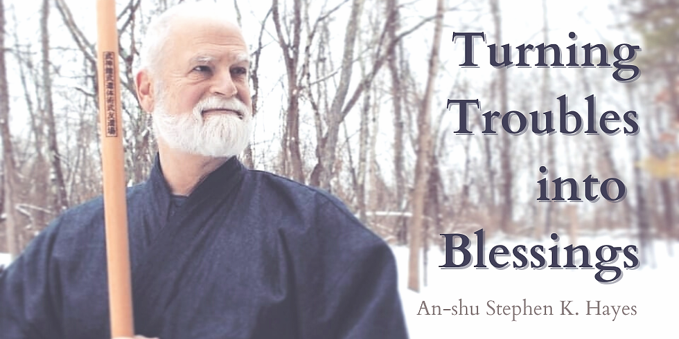 Turning Troubles into Blessings
