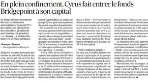 En plein confinement, Cyrus fait entrer le fonds Bridgepoint à son capital