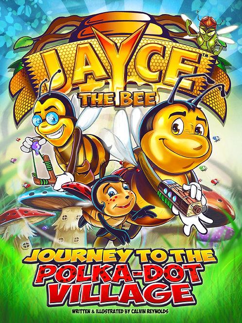 Jayce: Journey to the Polka-Dot Village Paperback